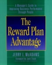 The Reward Plan Advantage : A Manager's Guide to Improving Business...