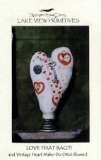 Vintage Heart Make-Do and Love That Bag - Pattern by Lakeview Primitives