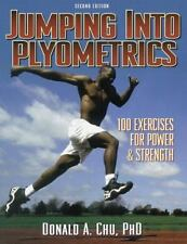 Jumping into Plyometrics: 100 Exercises For Power & Strength-ExLibrary