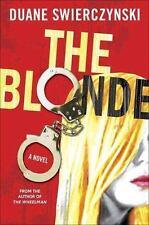 The Blonde, Swierczynski, Duane, Good Book