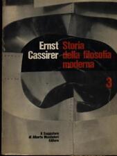STORIA DELLA FILOSOFIA MODERNA VOL. 3  ERNST CASSIRER IL SAGGIATORE 1968