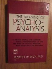 1950 The Meaning of Psycho-Analysis by Martin W. Peck Perma Books