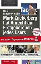 Neue Facebook-AGBs: Mark Zuckerberg hat Anrecht auf Erst... | Buch | Zustand gut