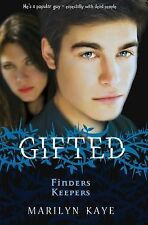 Gifted: Finders Keepers by Marilyn Kaye, Book, New (Paperback)