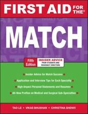 First Aid For The Match, Fifth Edition (First Aid Series): By Tao Le, Vikas B...