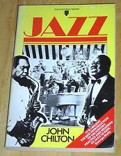 Jazz by John Chilton (1979, Book, Illustrated)