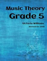 My Music Theory, Grade 5 : For Abrsm Candidates, Paperback by Williams, Victo...