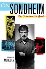 """""""On Sondheim: An Opinionated Guide"""" (Hardcover) by Ethan Mordden"""