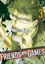 Manga Friends Games Tome 3 Seinen SATÔ Yûki YAMAGUCHI Mikoto Soleil Thriller VF