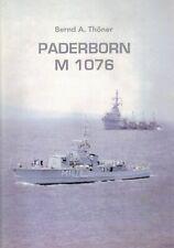Fregatten-Kapitän Thöner: Paderborn M 1076, Minensuchboot Marine 1957-2000, 2004