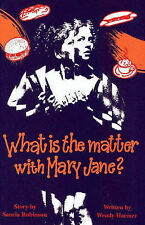 What is the Matter with Mary Jane? by Wendy Harmer, Sancia Robinson...LIKE NEW