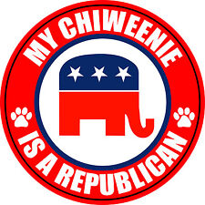 "MY CHIWEENIE IS A REPUBLICAN DOG 5"" STICKER DECAL"