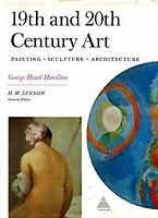 19th and 20th Century Art : Painting - Sculpture - Architecture