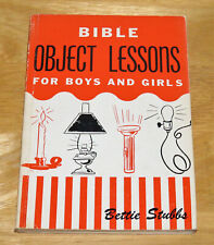 Bible Object Lessons for Boys and Girls Bettie Stubbs 1954  Booklet