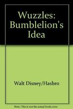 Wuzzles - Bumblelion's Idea, Walt Disney/Hasbro, Very Good, Hardcover