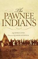 The Pawnee Indians (The Civilization of the American Indian Series) by Hyde,…