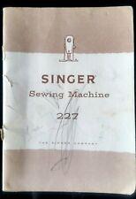 Livret de la machine à coudre Singer 227 - Sewing Machine - The Singer Compagny