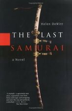 The Last Samurai by Helen De Witt