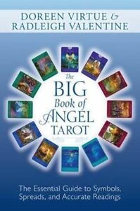 The Big Book of Angel Tarot: The Essential Guide to Symbols, Spreads, and...