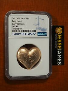 2021 $5 PALAU GILT SILVER ROSY HEART NGC MS70 EARLY RELEASES ONLY 999 MINTED!