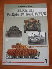 Sd.Kfz.161 Pz.Kpfw.IV Ausf.F/F2/G vol.1  by WALDEMAR TROJCA