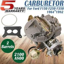 2-Barrels Car Carburetor A800 2100 Fits Ford F150 F250 F350 289/302/351 CU Jeep