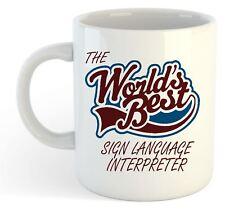 The Worlds Best Sign Language Interpreter Mug