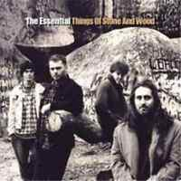 THINGS OF STONE AND WOOD The Essential CD BRAND NEW