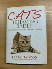 """2010 """"CATS BEHAVING BADLY"""" & THE FUNNY THINGS THEY DO SMALL HARDBACK BOOK"""