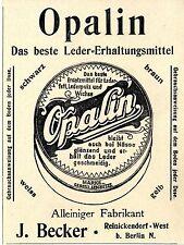 J. Becker Berlin Reinickndorf Opalin Lederfett und Putze Klassische Annonce 1902