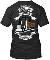 Log Hauler All Things Through Christ - I Can Do Who Premium Tee T-Shirt