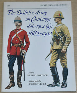 BRITISH ARMY ON CAMPAIGN 1882-1902 Uniforms Equipment - Osprey Men At Arms 201