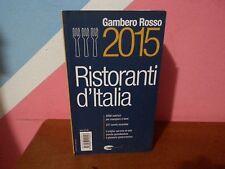 Gambero Rosso 2015 - Ristoranti d'Italia