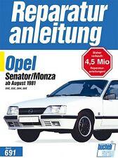Opel Senator Monza 1981 Reparaturanleitung Reparatur-Handbuch Reparaturbuch Buch