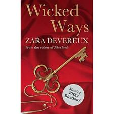 Wicked Ways - Paperback NEW Zara Devereux 2012-12-20