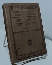 The Story of Primitive Man by Edward Clodd - The Library of Useful Stories