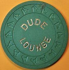 $25 Casino Chip. Dude Lounge, W. Yellowstone, Mt. 1990. Q24.