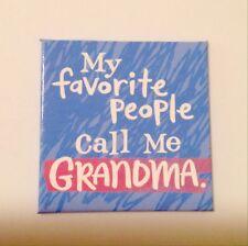 My Favority People Call Me Grandma Magnet