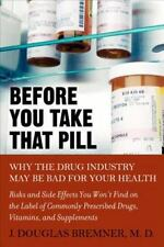Before You Take that Pill: Why the Drug Industry May Be Bad for Your Health - Ne