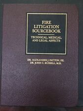 Fire litigation sourcebook 1992 edition technical medical and legal aspect