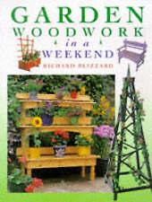 Garden Woodwork in a Weekend, Acceptable, Richard E. Blizzard, Book