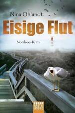 Eisige Flut von Nina Ohlandt (2018, Taschenbuch)Nordseekrimi