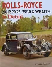 Livre Rolls-royce 20hp 20/25 25/30 & Wraith in Detail 1922-1939