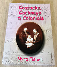 Myra Fisher - COSSACKS, COCKNEYS & COLONIALS - Family History - SC Book