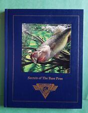 New listing Secrets of the Bass Pros Nafc Dick Sternberg 1998 Hard Cover