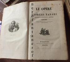 Le opere di Giorgio Vasari pittore e architetto aretino-Passigli 1832-1838