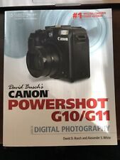 David Busch's Canon Powershot G10/G11: Guide... by White, Alexander S. Paperback