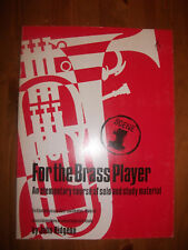 FOR THE BRASS PLAYER Elementary Solo/Study material for Trumpet pub.Brass Wind