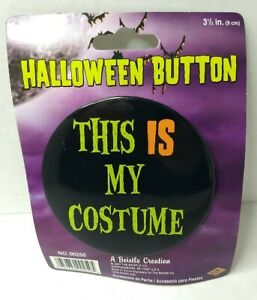 This is My Costume Button #00250, 1/pk, Halloween Button, Halloween Pin