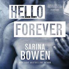 Hello Forever by Sarina Bowen 2017 Unabridged CD 9781538430620